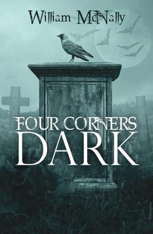 Four Corners Dark by William  McNally