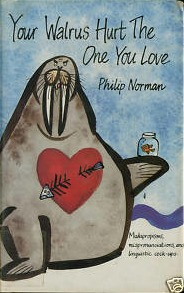 Your Walrus Hurt the One You Love: Malapropisms, Mispronunciations, and Linguistic Cock-Ups