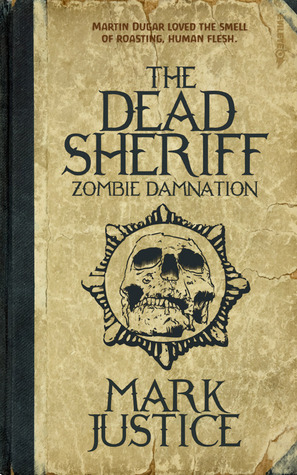 the-dead-sheriff-zombie-damnation-book-1