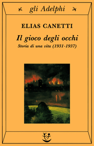 Il gioco degli occhi: Storia di una vita (1931-1937)
