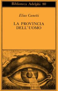 La provincia dell'uomo. Quaderni di appunti 1942-1972