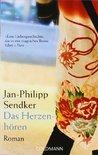 Das Herzenhören by Jan-Philipp Sendker