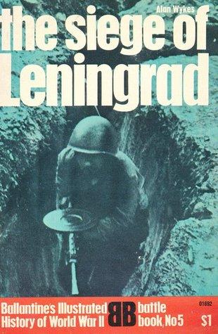 The Siege of Leningrad Descargar ebooks pdf en línea gratis