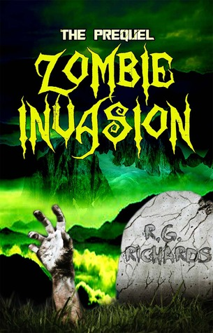 Zombie Invasion by R.G. Richards