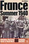 France: Summer 1940 (Ballantine's Illustrated History of World War II: Campaign book No. 6)