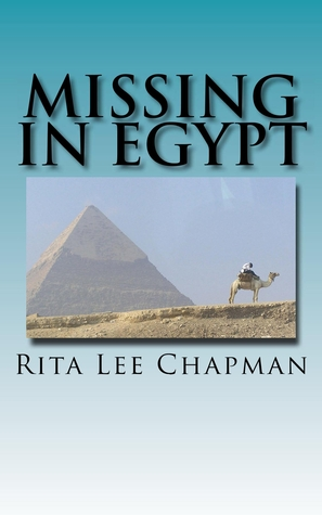 Missing in Egypt by Rita Lee Chapman