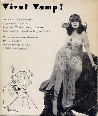 Vivat Vamp! An Album of Photographs in P...