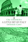 City Chronicles: A Little Bit of Italy