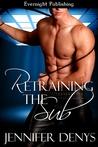 Retraining the Sub (Battle of Wills, #1)