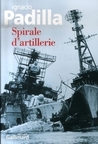 Spirale d'artillerie by Ignacio Padilla