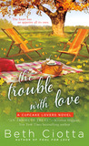 The Trouble with Love (Cupcake Lovers, #2)