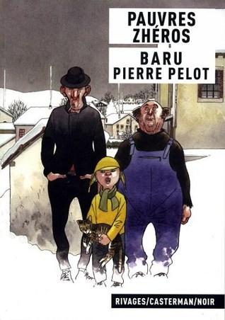 Pauvres Zhéros by Pierre Pelot