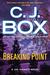 Breaking Point (Joe Pickett, #13) by C.J. Box