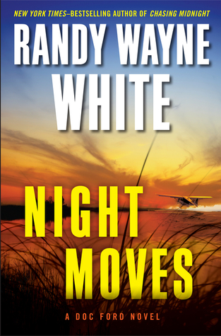 Night Moves Doc Ford 20 By Randy Wayne White