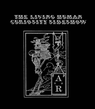 The Living Human Curiosity Sideshow by Aesop Rock