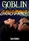 Goblin Gangbang (The Goblins' Princess)