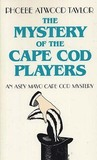 The Mystery of the Cape Cod Players (Asey Mayo Cape Cod Mystery, #3)