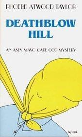 Deathblow Hill (Asey Mayo Cape Cod Mystery, #6)