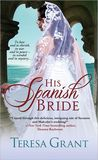 His Spanish Bride (Rannoch/Fraser Chronological Order #0.5)