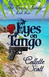 Eyes on Tango (The Evans Family, Book Three)