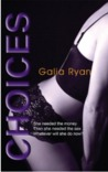 Choices (Luxuria Trilogy, #1)