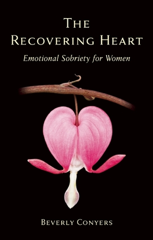 the-recovering-heart-emotional-sobriety-for-women