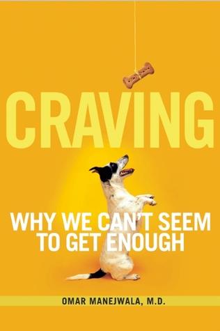 Craving by Omar Manejwala