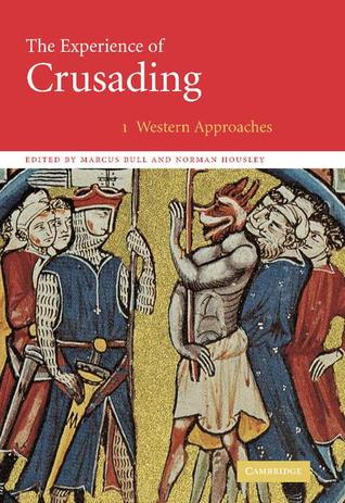 The Experience of Crusading 2 Volume Set