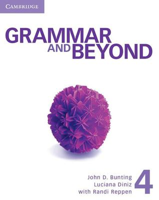 Grammar and Beyond Level 4 Student's Book, Workbook, and Writing Skills Interactive for Blackboard Pack
