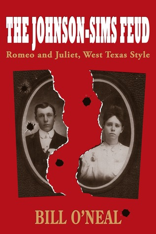 The Johnson-Sims Feud: Romeo and Juliet, West Texas Style