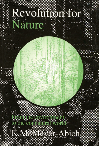 Revolution for Nature: From the Environment to the Connatural World