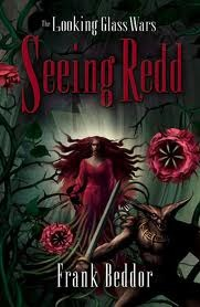 Seeing Redd(The Looking Glass Wars 2)