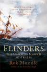 Flinders: The Man who Mapped Australia