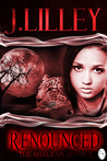 Renounced (The Shalean Moon #2)