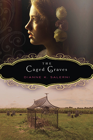 The Caged Graves by Dianne K. Salerni