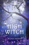 High Witch by Mona Hanna