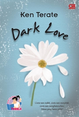 Hasil gambar untuk Ken Terate – Novel Dark Love