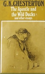 The Apostle and the Wild Ducks and other essays