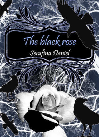 The Black Rose (The Colorful Hell, #1)