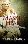 The Masked Heart (Sweet Deception Regency #2)