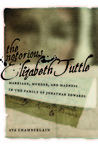 The Notorious Elizabeth Tuttle by Ava Chamberlain