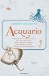 Acquario. Simboli, miti, credenze e curiosità sugli esseri delle acque