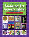 Amazing Art Projects for Children