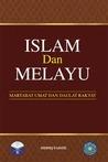 Islam dan Melayu ...