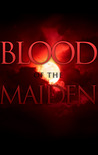 Blood of the Maiden