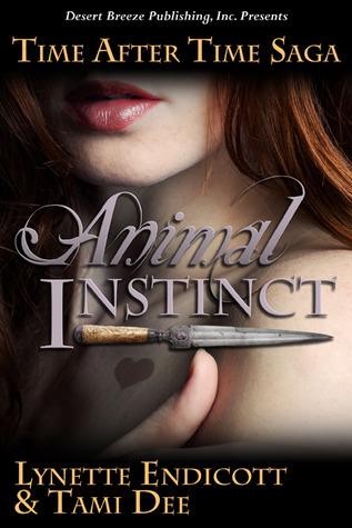 Animal Instinct (Time After Time Saga, Book  #1)