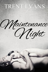 Maintenance Night (Valley of Surrender, #0.5)