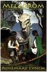 Meladrom (Deragan Sword Prophecy Trilogy, #2)