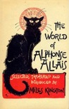 The World of Alphonse Allais by Alphonse Allais