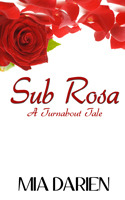 sub-rosa-turnabout-tale-1